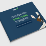 [eBook] Como Evitar a Perda de Clientes no Varejo B2B (Churn Rate)